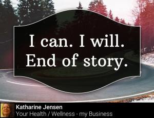 I can I will- End of story