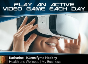 Tip #10 Play an active video game