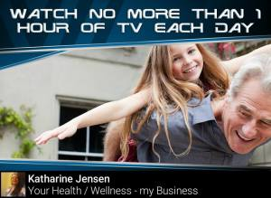 Tip #12 Watch no more than an hour of tv per day