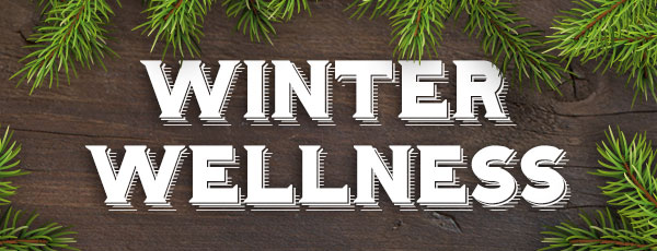 Winter Wellness Series – Part 2