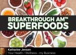 kjensifymeBreakthroughAMPM-Superfoods