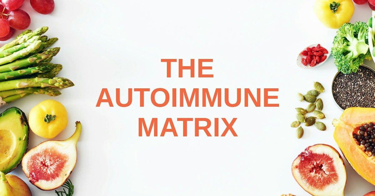 The Autoimmune Matrix